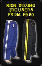 Kick Boxing Trousers From £9.50