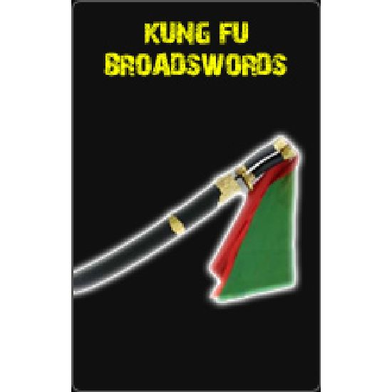 Kung Fu Broadswords