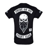 Pride or Die MMA Black Fight Club T Shirt